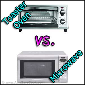 Toaster Oven Vs Microwave Oven